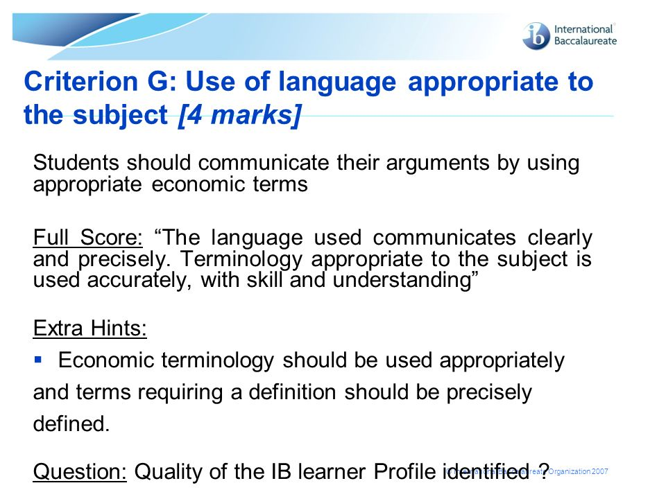 Criterion G: Use of language appropriate to the subject [4 marks]